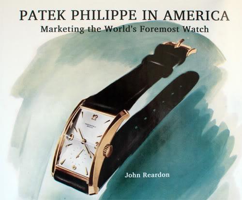 Patek Philippe In America By John Reardon