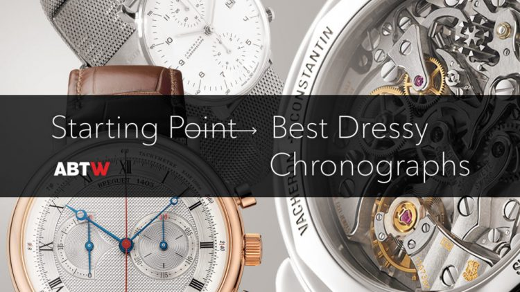 Replica Clearance Starting Point: Best Dressy Chronograph Watches